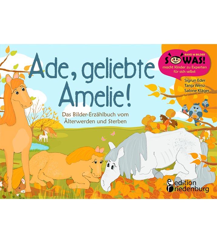 Ade, geliebte Amelie